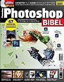Photoshop Bibel 2019 - Für Einsteiger und Fortgeschrittene