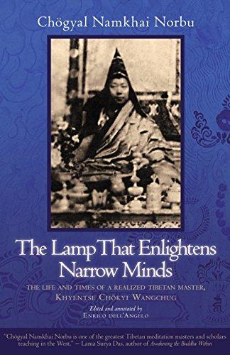 The Lamp That Enlightens Narrow Minds por Chogyal Namkhai Norbu