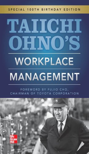 Taiichi Ohnos Workplace Management: Special 100th Birthday Edition (English Edition)