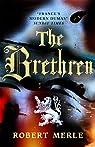 The Brethren: Fortunes of France: Volume 1 par Merle