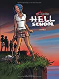 Hell school, Tome 1 : Rituels