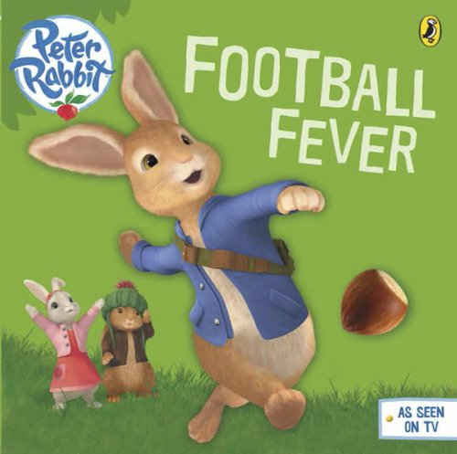 Peter Rabbit Animation: Football Fever! (BP Animation) (English Edition) (Halloween 6 Film Complet)