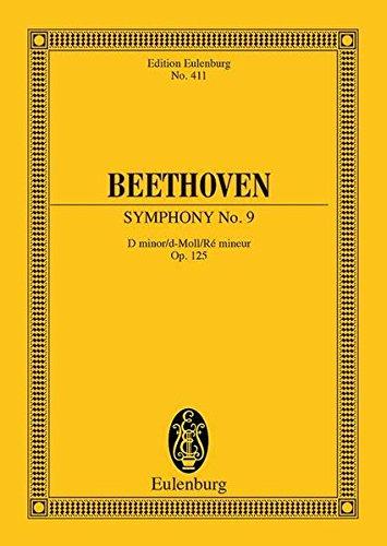 """Sinfonie Nr. 9 d-Moll: """"Choral"""". op. 125. 4 Solostimmen, gemischter Chor und Orchester. Studienpartitur. (Eulenburg Studienpartituren)"""