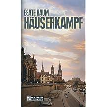 Häuserkampf (Kriminalromane im GMEINER-Verlag)