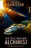 Der Neutronium-Alchimist: Der Armageddon-Zyklus 4