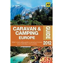 Caravan & Camping Europe 2012 (AA Caravan and Camping Europe)