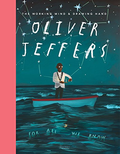 Oliver Jeffers: The Working Mind and Drawing Hand por Collectif