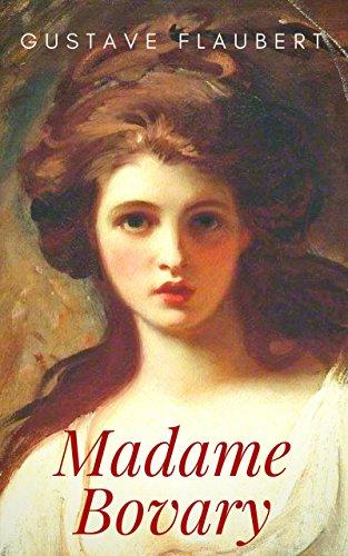 Karenina Anna Kindle-bücher, (Gustave Flaubert: Madame Bovary. Sitten in der Provinz)