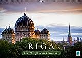 Riga: Die Hauptstadt Lettlands (Wandkalender 2018 DIN A2 quer): Die Hansestadt Riga ist die größte Stadt des Baltikums (Monatskalender, 14 Seiten ) ... [Kalender] [Apr 01, 2017] CALVENDO, k.A.