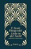 Liebe in der Nacht: und andere Lovestorys - F. Scott Fitzgerald
