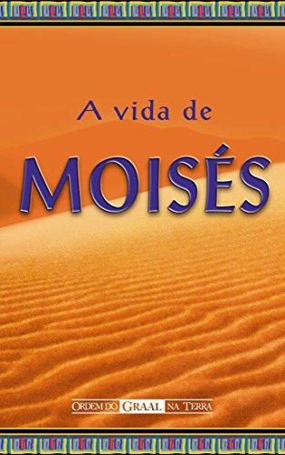 A Vida de Moisés (Portuguese Edition) por Autor Anônimo