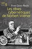 Image de Les Rêves cybernétiques de Norbert Wiener