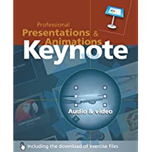 Keynote: Professional Presentations and Animations