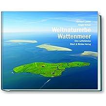 Weltnaturerbe Wattenmeer. Eine Luftbildreise
