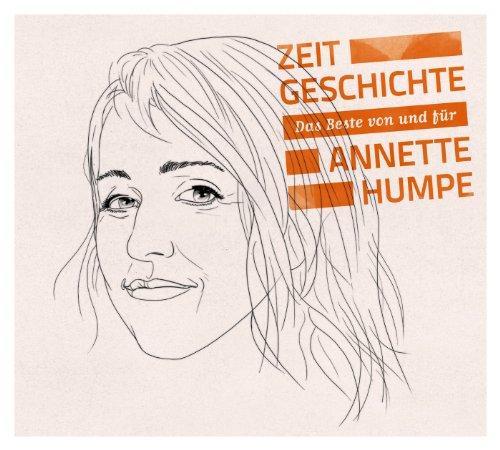 Annette Humpe: Zeitgeschichte ...