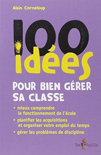 100 ides pour grer sa classe