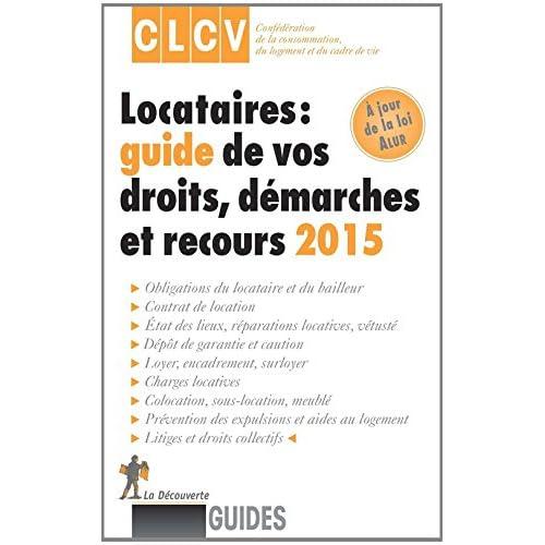 Locataires, guide de vos droits, démarches et recours 2015