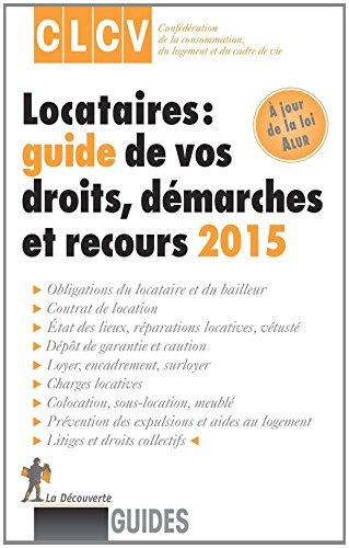 Locataires : guide de vos droits, démarches et recours