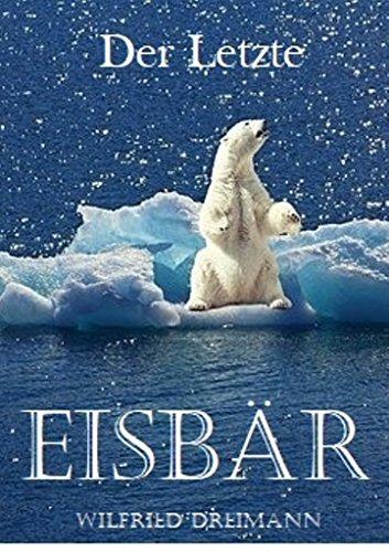 Der Letzte Eisbär