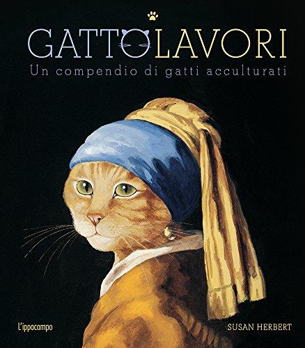 GattoLavori. Un compendio di gatti acculturati