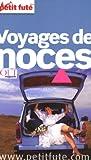 Petit Futé Voyages de noces
