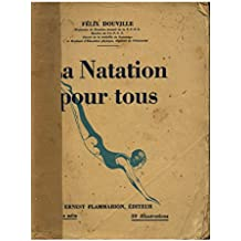 La natation pour tous / Douville, Félix / Réf33515