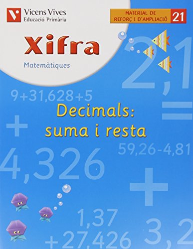 Xifra Quadern 21. Matematiques. Reforç I Ampliacio - 9788431682804