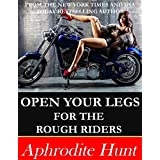 Open Your Legs for the Rough Riders (English Edition)