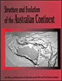Structure and Evolution of the Australian Continent (Geodynamics Series, V. 26.)