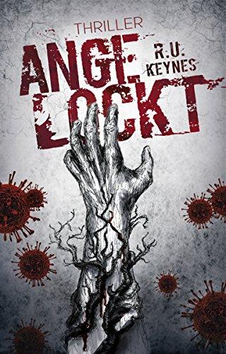 Buchseite und Rezensionen zu 'Angelockt: Psychothriller' von R.U. Keynes