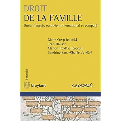 Droit de la famille: Droits français, européen, international et comparé