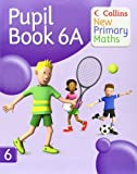 Collins New Primary Maths – Pupil Book 6A