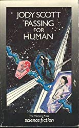 Passing for Human (The Women's Press science fiction)
