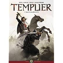 Templier T01: Dans la muraille de Tyr