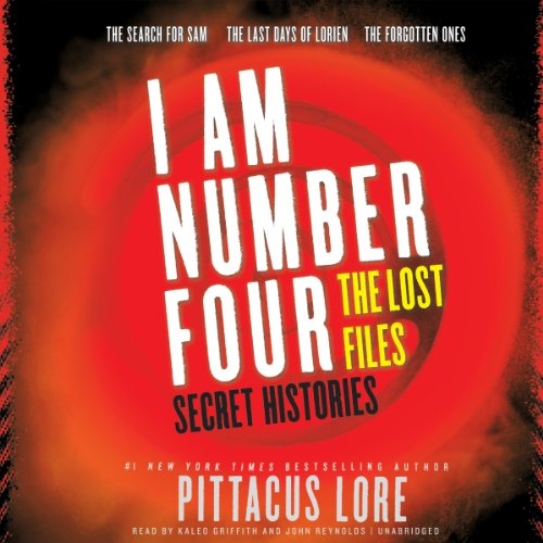 I Am Number Four: The Lost Files: Secret Histories (I Am Number Four Series: The Lost Files)