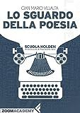 Image de Lo sguardo della poesia: La poesia italiana contem