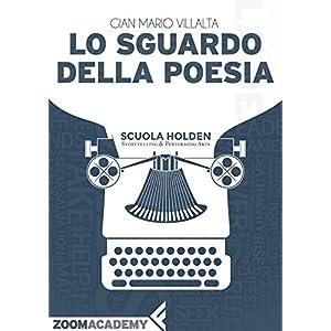 Lo sguardo della poesia: La poesia italiana contem