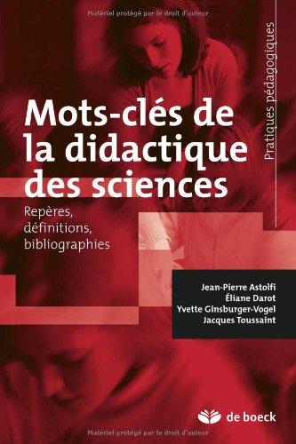 Mots-cls de la didactique des sciences : Repres, dfinitions, bibliographies