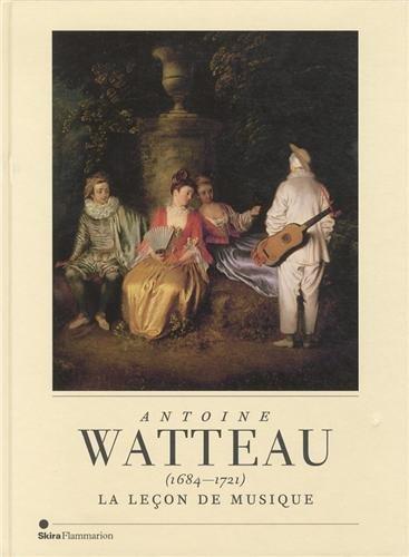 Antoine Watteau (1684-1721) : La leçon de musique