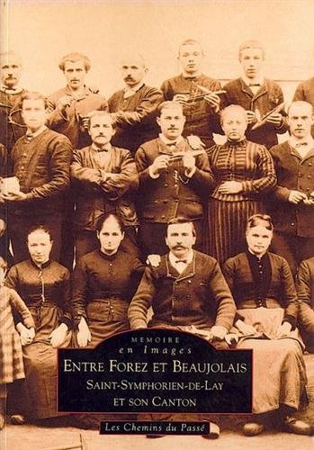 Forez et Beaujolais (Entre)