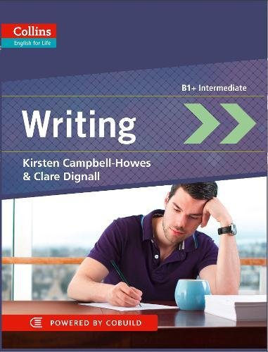Writing: B1+ (Collins English for Life: Skills) por Kirsten Campbell-Howes
