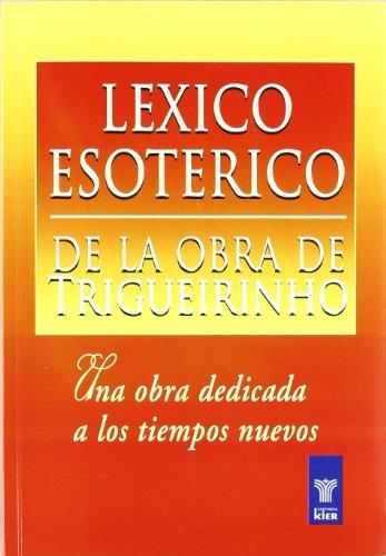 Léxico Esotérico De La Obra De Trigueirinho