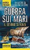 Image de Guerra sui mari. Il dominio su Roma. La saga degli