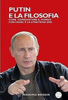 Putin e la Filosofia di [Massimo Bordin]