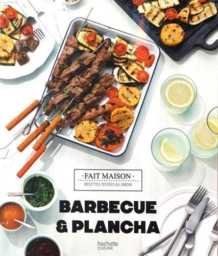 Barbecue & plancha: Recettes testées dans le jardin par Loïc Hanno