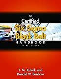 The Certified Six Sigma Black Belt Handbook, 3rd Edition, (With CD-ROM)