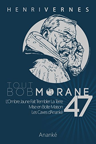 TOUT BOB MORANE/47