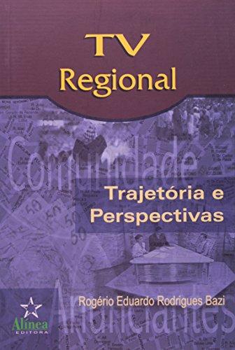 tv-regional-trajetorias-e-perspectivas-em-portuguese-do-brasil