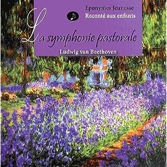 La Symphonie pastorale [enr. sonore] : raconté aux enfants