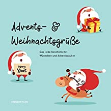 Advents- und Weihnachtsgrüße: Das liebe Geschenk mit Wünschen und Adventszauber